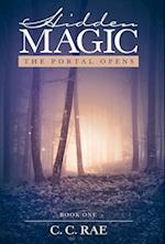 Hidden Magic: The Portal Opens af C. C. Rae