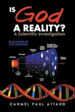 Is God a Reality?: A Scientific Investigation
