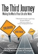 The Third Journey: Making the Most of Your Life after Work