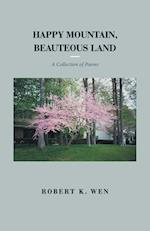 Happy Mountain, Beauteous Land: A Collection of Poems