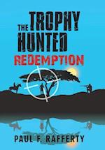 The Trophy Hunted Redemption