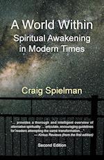 A World Within: Spiritual Awakening in Modern Times