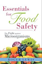 Essentials for Food Safety: The Fight against Microorganisms