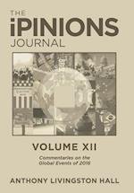 The iPINIONS Journal: Commentaries on the Global Events of 2016-Volume XII