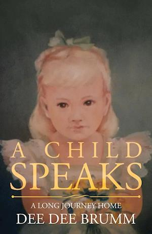 A Child Speaks: A Long Journey Home
