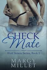 Check Mate: Wolf Sisters Series, Book 1