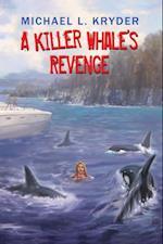 Killer Whale'S Revenge