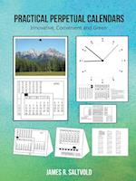Practical Perpetual Calendars: Innovative, Convenient, and Green