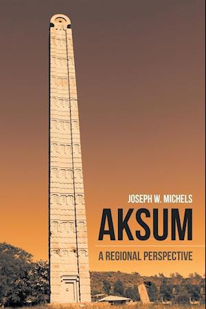 Aksum: A Regional Perspective
