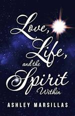 Love, Life, and the Spirit Within