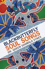 Blackbutterfly Soul Songs