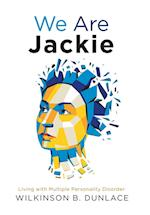 We Are Jackie: Living with Multiple Personality Disorder