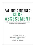 Patient-Centered Cure Assessment: A Methodology to Assess Whether Medical Interventions Succeed in Curing Individual Patients