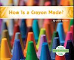 How Is a Crayon Made? (How Is It Made?)