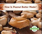 How Is Peanut Butter Made? (How Is It Made?)