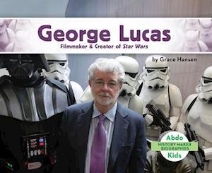 Bog, hardback George Lucas af Grace Hansen