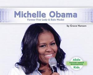 Bog, hardback Michelle Obama af Grace Hansen
