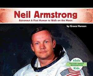 Bog, hardback Neil Armstrong af Grace Hansen