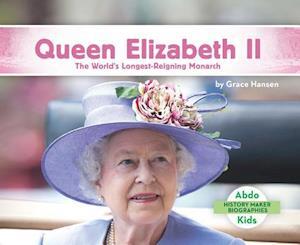 Bog, hardback Queen Elizabeth II af Grace Hansen