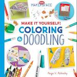 Make It Yourself! Coloring & Doodling (Cool Makerspace)