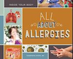 All about Allergies (Inside Your Body)