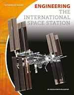 Engineering the International Space Station (Building by Design Set 2)