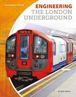 Engineering the London Underground (Building by Design Set 2)