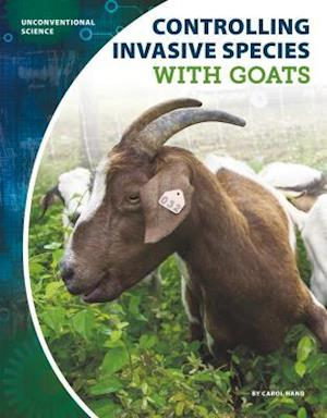 Controlling Invasive Species with Goats