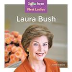 Laura Bush (First Ladies)