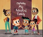 My Adopted Family (My Family Set 2)