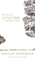 The Tale of Little Tree af Shalon Ironroad