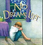 No Dreams Left