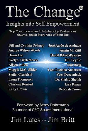 Bog, hæftet The Change 12: Insights Into Self-empowerment af Jim Lutes, Jim Britt
