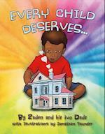 Every Child Deserves