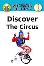 Discover the Circus (Discover Reading)