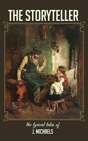 Bog, hardback The Storyteller af J. Michaels