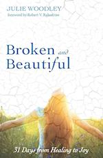 Broken and Beautiful af Julie Woodley