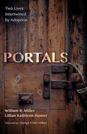 Bog, hæftet Portals af Lillian Kathleen Homer, William R. Miller