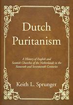 Dutch Puritanism af Keith L. Sprunger