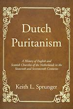Dutch Puritanism af Keith L Sprunger