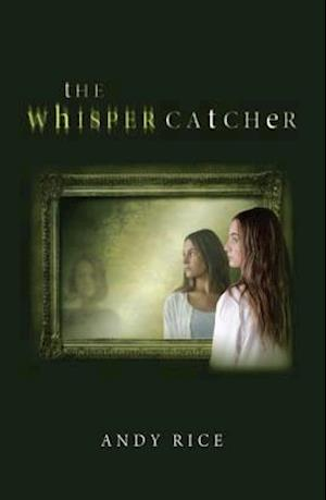 Bog, hardback The Whisper Catcher af Andy Rice