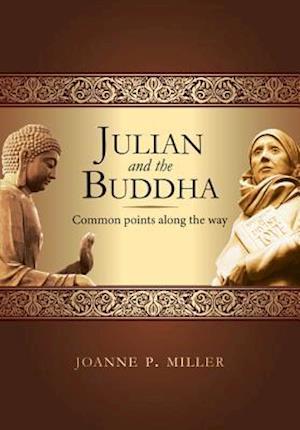 Bog, hardback Julian and the Buddha af Joanne P. Miller