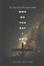 Who Do You Say I Am? af Kevin Treston