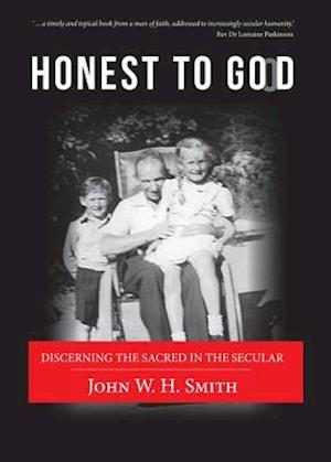 Bog, hardback Honest to Good af John W. H. Smith