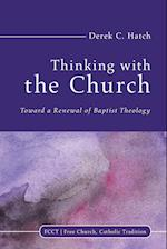 Thinking With the Church (Free Church Catholic Tradition)
