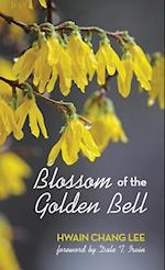 Blossom of the Golden Bell af Hwain Chang Lee