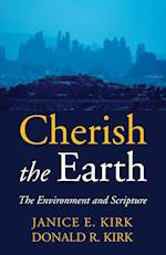 Cherish the Earth af Donald R. Kirk, Janice Emily Kirk