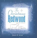 The Christmas Redwood af Janice Emily Kirk