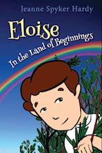 Eloise in the Land of Beginnings