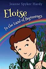 Eloise in the Land of Beginnings